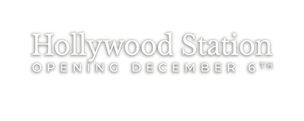Hollywood Staion Tasting Room Opening December 6th