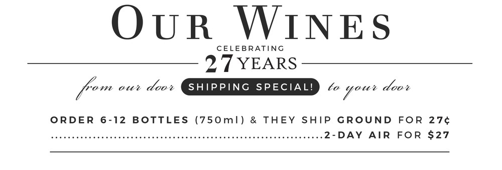 DeLille Cellars Shipping Offer - 27th Anniversary
