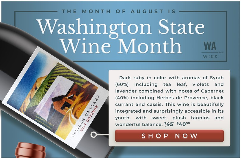 The Month of August is Washington State Wine Month!