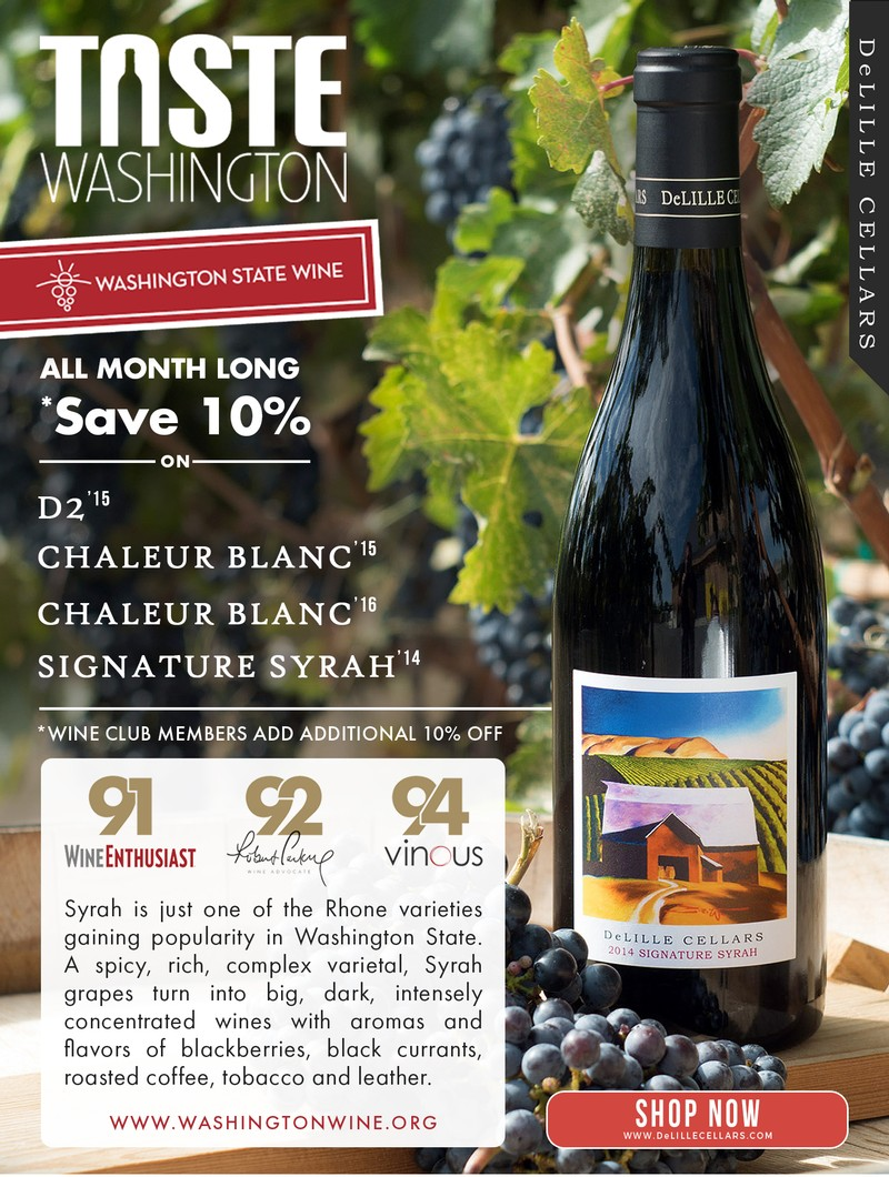 Save $20 on Four Flags, Enjoy 10% off D2, Chaleur Blanc, and Signature Syrah all month long!
