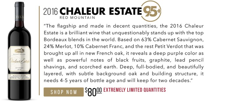 2016 Chaleur Estate scores 95+ Points!